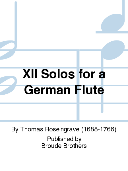 XII Solos for a German Flute