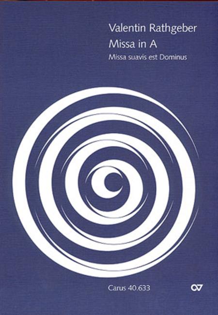 Missa Suavis est Dominus in A