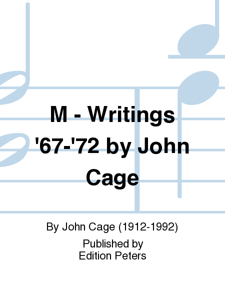 M - Writings '67-'72 by John Cage