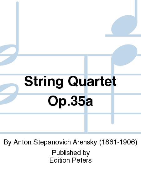 String Quartet Op. 35a