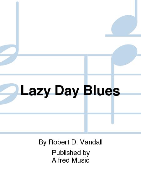 Lazy Day Blues