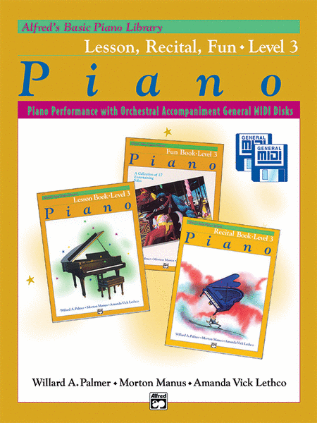 Alfred's Basic Piano Course General MIDI - Lesson, Recital & Fun Books Level 3