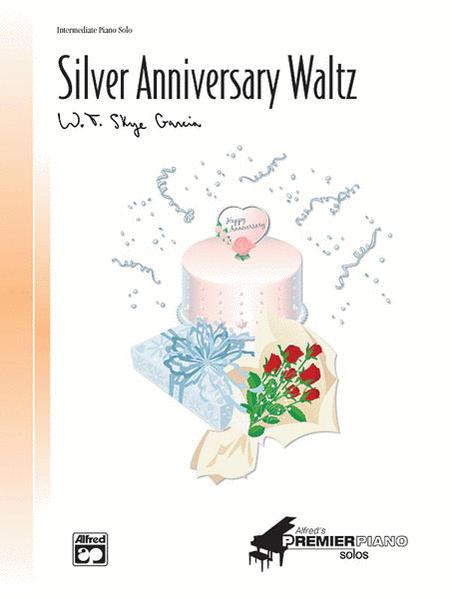 Silver Anniversary Waltz