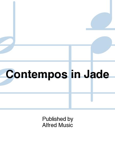 Contempos in Jade