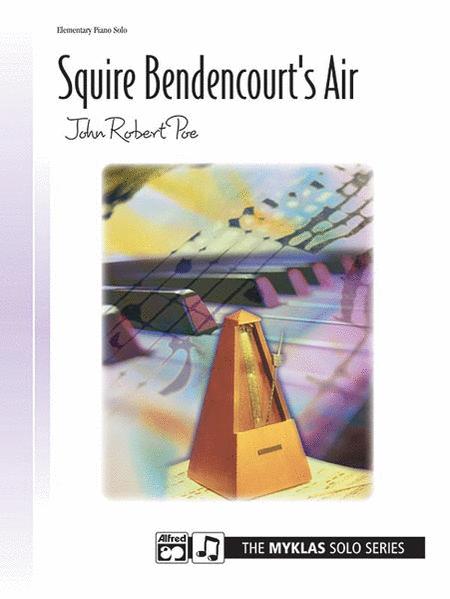 Squire Bedencourt's Air