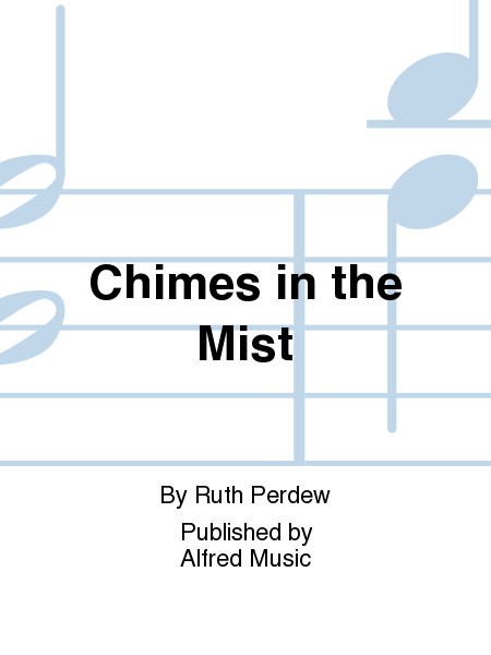 Chimes in the Mist