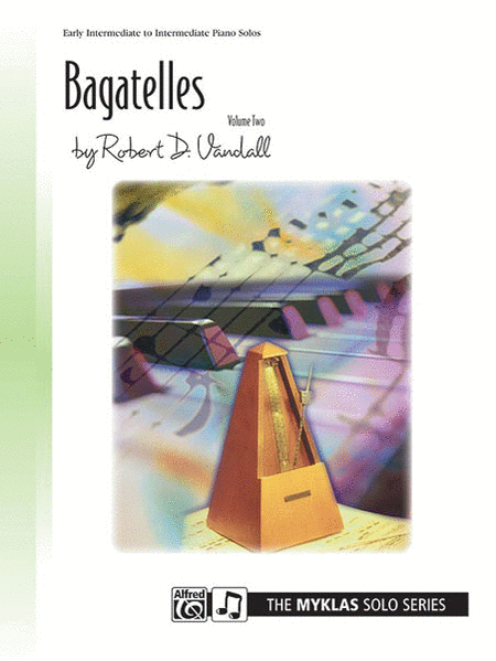 Bagatelles, Volume 2