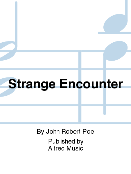 Strange Encounter