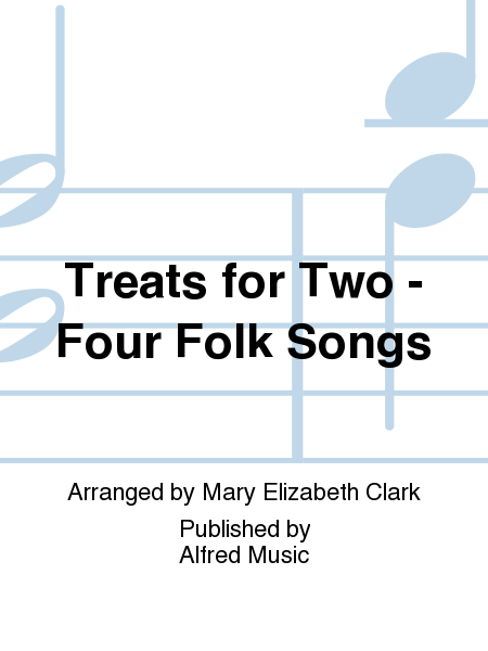 Treats for Two - Four Folk Songs