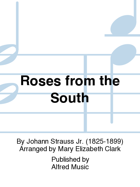 Roses from the South