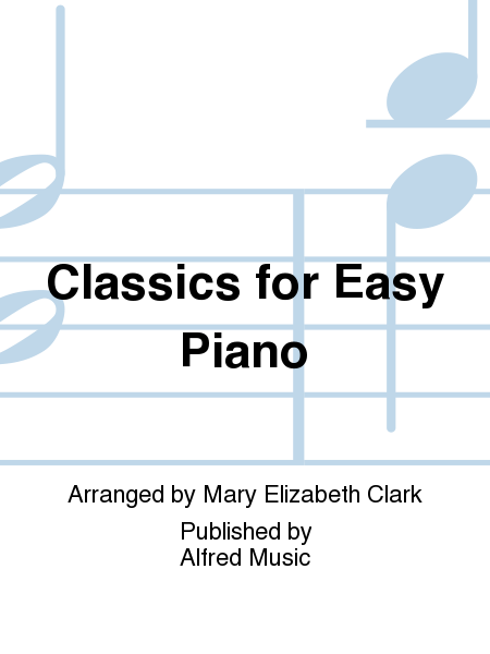 Classics for Easy Piano