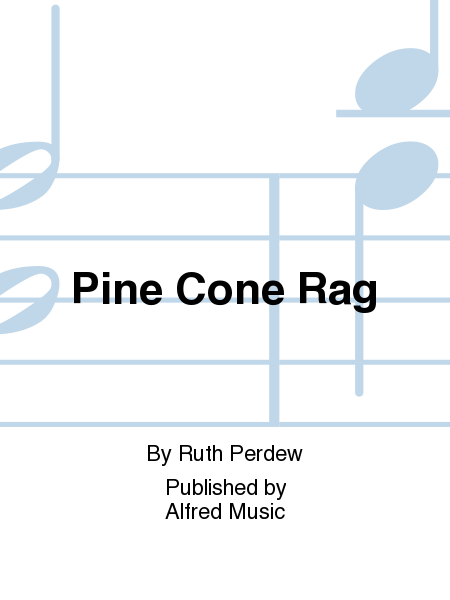 Pine Cone Rag