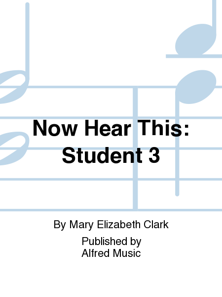Now Hear This: Student 3