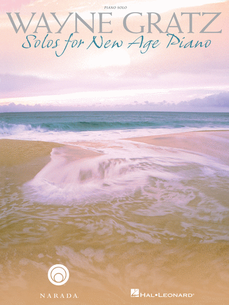Wayne Gratz - Solos for New Age Piano
