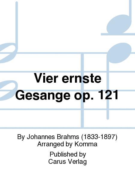 Vier ernste Gesange op. 121