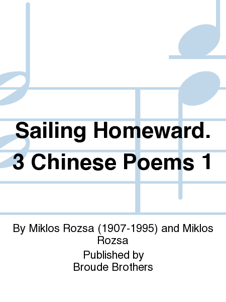 Sailing Homeward. 3 Chinese Poems 1