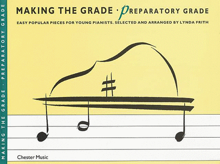 Making the Grade - Preparatory Grade