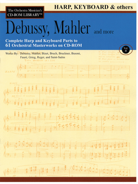 Debussy, Mahler and More - Volume II (Harp, Keyboard & Others)