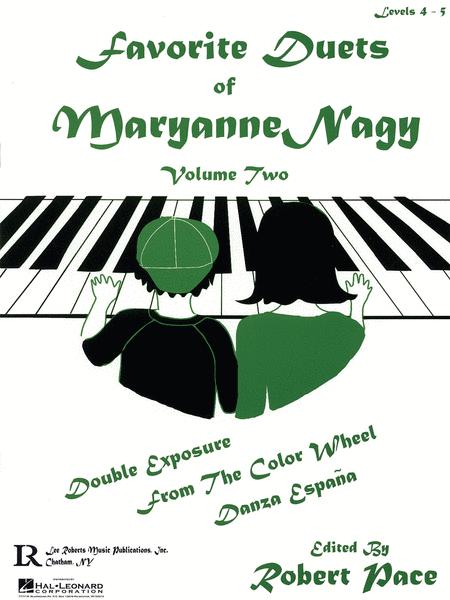 Favorite Duets of Maryanne Nagy, Volume 2