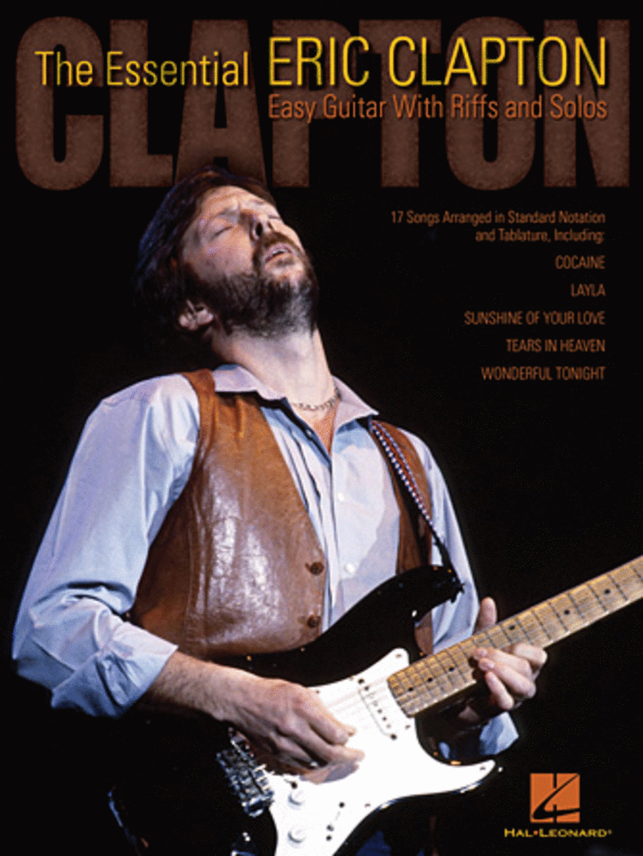 The Essential Eric Clapton - Easy Guitar