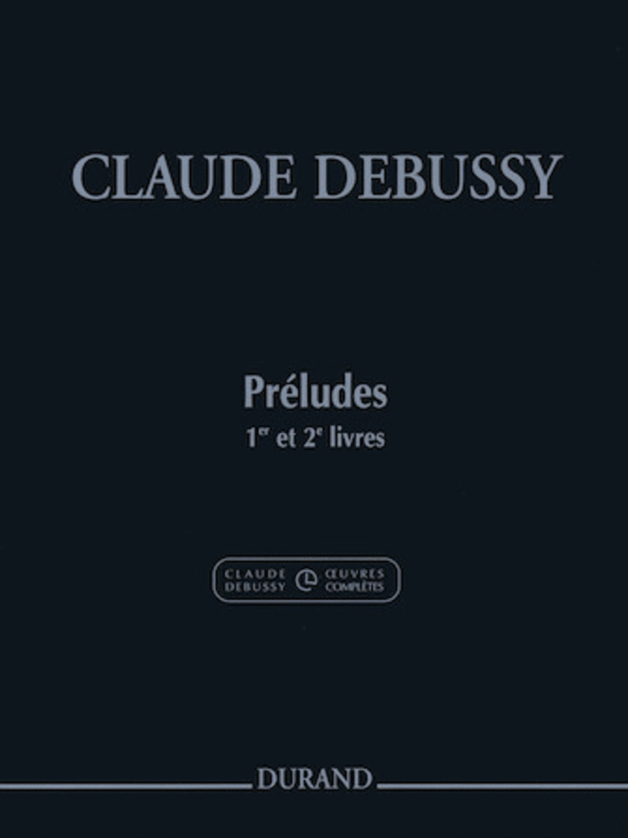 Preludes - Books 1 and 2