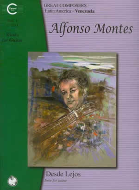 Alfonso Montes Works for Guitar, Vol. 1
