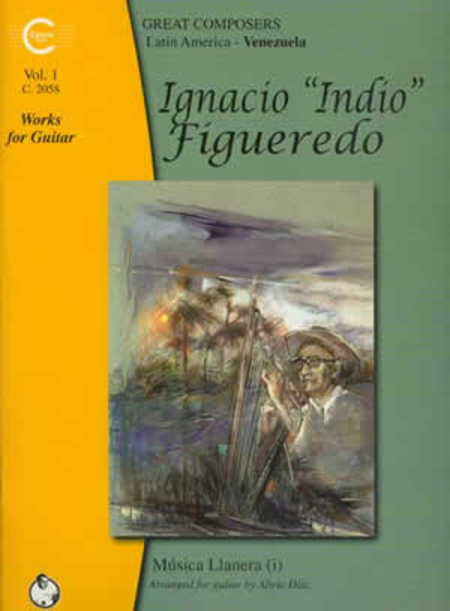 Ignacio Figueredo Works for Guitar, Vol. 1