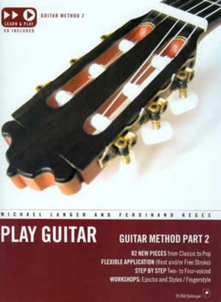 Play Guitar: Guitar Method Part 2