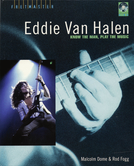 Eddie Van Halen - Know the Man, Play the Music