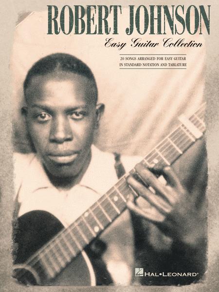 Robert Johnson - Easy Guitar Collection
