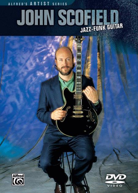 John Scofield -- Jazz-Funk Guitar