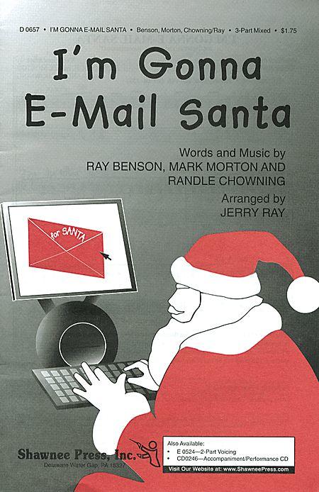 I'm Gonna E-Mail Santa