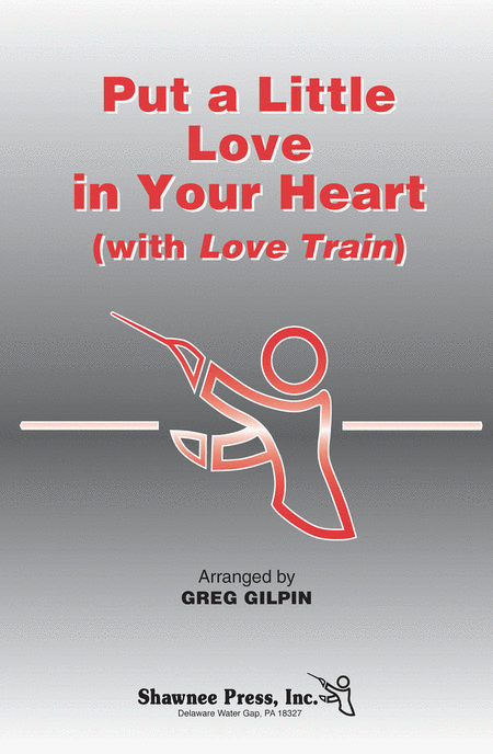 Put a Little Love in Your Heart (with Love Train)