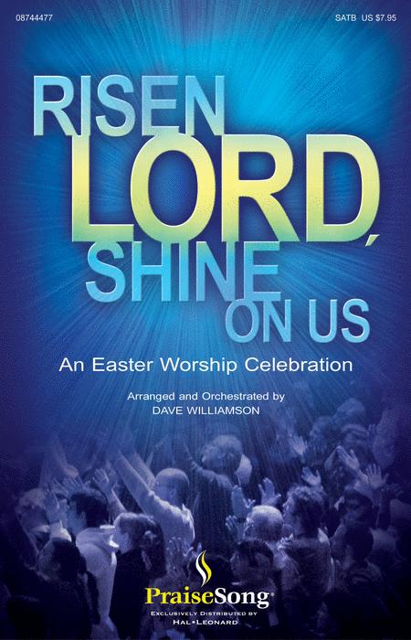 Risen Lord, Shine on Us