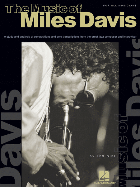 The Music of Miles Davis