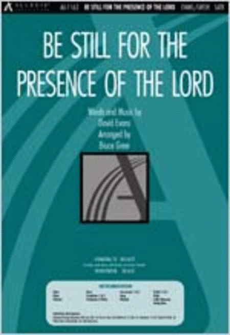 Be Still for the Presence of the Lord (Anthem)