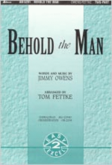 Behold the Man (Orchestration)