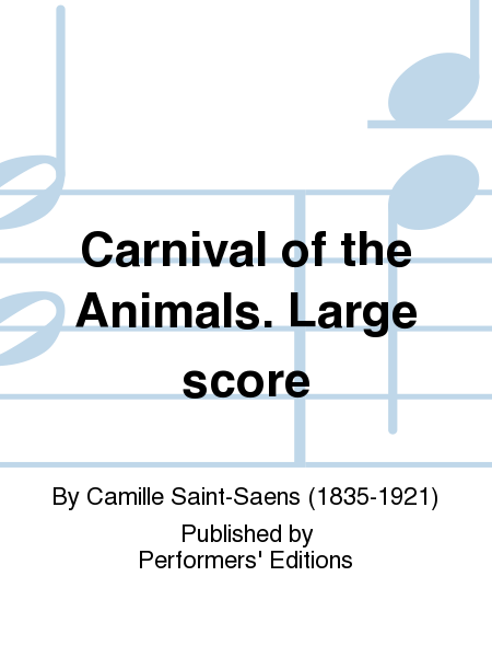 Carnival of the Animals. Large score