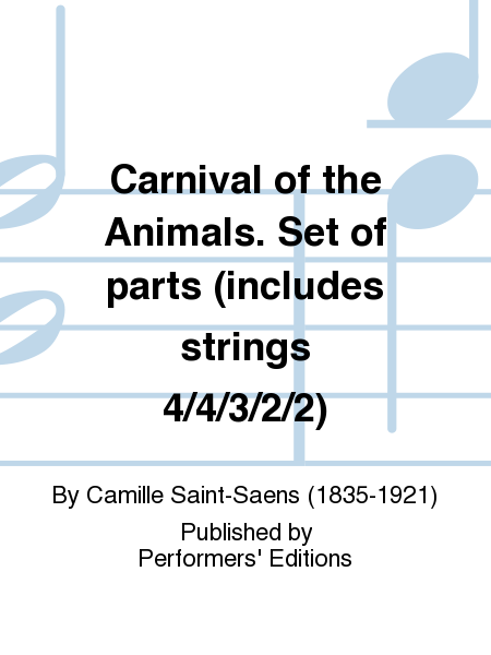 Carnival of the Animals. Set of parts (includes strings 4/4/3/2/2)