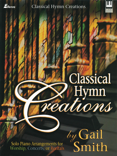 Classical Hymn Creations