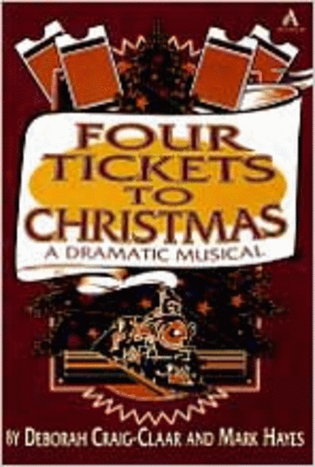 Four Tickets to Christmas (Bulletin Blanks)