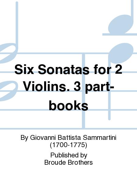 Six Sonatas for 2 Violins. 3 part-books