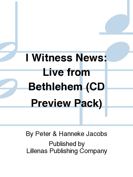I Witness News: Live from Bethlehem (CD Preview Pack)
