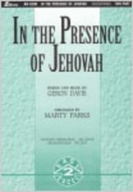 In the Presence of Jehovah (Orchestration)