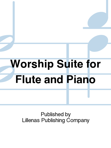 Worship Suite for Flute and Piano