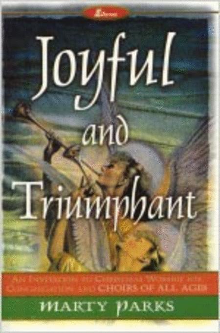Joyful and Triumphant (Rehearsal Tape Masters)