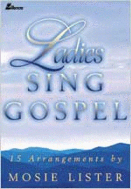 Ladies Sing Gospel (Split-Channel Accompaniment CD)