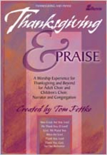 Thanksgiving & Praise (Anthem Collection)