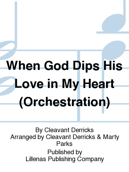 When God Dips His Love in My Heart (Orchestration)