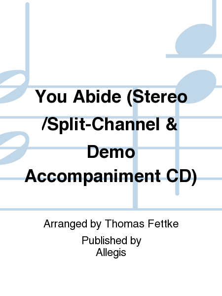 You Abide (Stereo/Split-Channel & Demo Accompaniment CD)